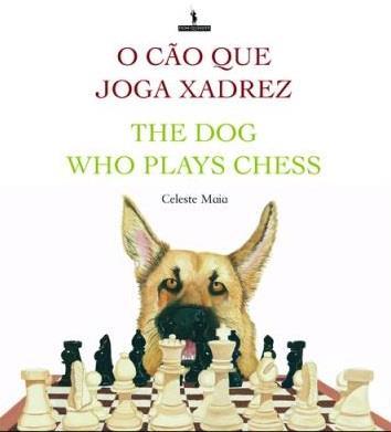 O-Cao-Que-Joga-Xadrez-The-Dog-Who-Plays-Che.jpg