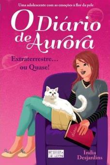 O-Diario-de-Aurora-Livro-1-Extraterrestre-ou-Quase.jpg